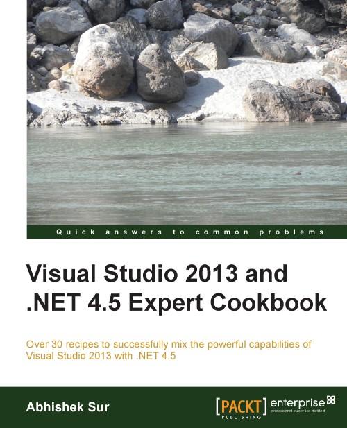 Visual Studio 2013 Expert Cook book